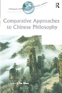 Comparative Approaches to Chinese Philosophy