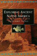 Exploring Ancient Native America
