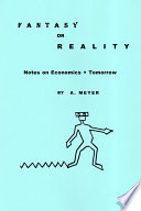 Fantasy Or Reality Notes On Economics Tomorrow