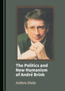 The Politics and New Humanism of André Brink ebook