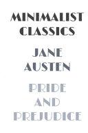 Pride And Prejudice Illustrated Minimalist Classics