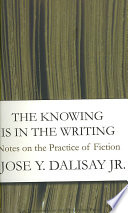 The Knowing Is In The Writing