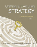 Crafting & Executing Strategy: Concepts and Readings with Connect