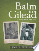 Balm In Gilead A Story From The War Book