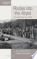 Routes Into the Abyss, Coping with Crises in the 1930s by Helmut Konrad,Wolfgang Maderthaner PDF