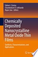 Chemically Deposited Nanocrystalline Metal Oxide Thin Films