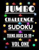 Jumbo Challenge Sudoku for Teens Vol 1