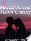 Mated to the Alpha Knight Book PDF