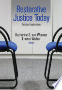 Restorative Justice Today