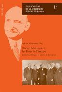 Robert Schuman et les pères de l'Europe