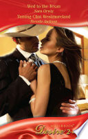 Wed To The Texan Taming Clint Westmoreland Wed To The Texan Taming Clint Westmoreland Mills Boon Desire Platinum Grooms Book 3