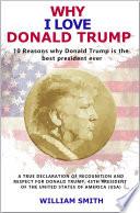 Why I Love Donald Trump