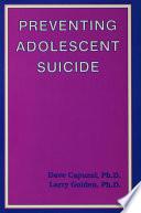 Preventing Adolescent Suicide