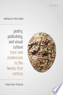 Poetry Publishing And Visual Culture From Late Modernism To The Twenty First Century