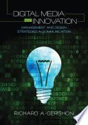 Digital Media and Innovation