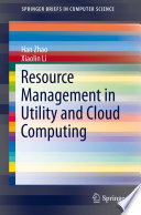 Resource Management in Utility and Cloud Computing