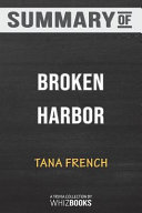 Summary of Broken Harbor  A Novel  Dublin Murder Squad  by Tana French  Trivia Quiz for Fans