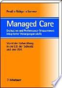 Managed CareEvaluation und Performance-Measurement integrierter Versorgungsmodelle