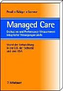Managed CareEvaluation und Performance Measurement integrierter Versorgungsmodelle