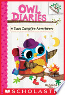 Eva s Campfire Adventure  A Branches Book  Owl Diaries  12