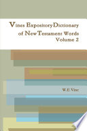 Vines Expository Dictionary of New Testament Words Volume 2 Book