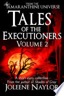 Tales of the Executioners  Volume Two Book