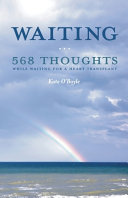 Waiting 568 Thoughts While Waiting For A Heart Transplant