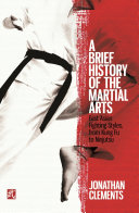 A Brief History of the Martial Arts