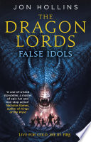 The Dragon Lords 2  False Idols