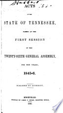 Acts Passed at the ... General Assembly of the State of Tennessee
