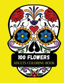 100 Flowers Adult Coloring Book