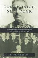 The Dictator Next Door: The Good Neighbor Policy and the Trujillo ...