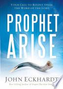 Prophet Arise Book