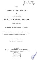 The Dispatches and Letters of Vice Admiral Lord Viscount Nelson