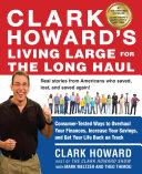 Clark Howard's Living Large for the Long Haul