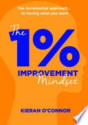 The 1% IMPROVEMENT Mindset