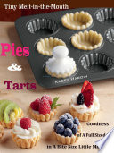Tiny Melt-in-the-Mouth Pies & Tarts