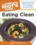 The Complete Idiot s Guide to Eating Clean