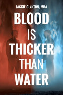 Blood Is Thicker Than Water Book