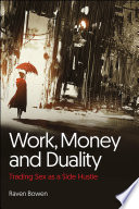 Work  Money and Duality