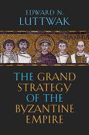 Pdf The Grand Strategy of the Byzantine Empire