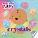 Mind Body Baby  Crystals
