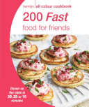Hamlyn All Colour Cookery  200 Fast Food for Friends
