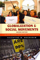 Globalization and social movements : Islamism, feminism, and the global justice movement / Valentine
