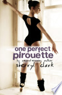 One Perfect Pirouette