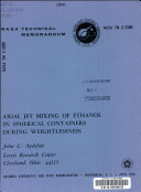 Axial jet mixing of ethanol in spherical containers during weightlessness Book