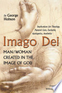 Imago Dei Man Woman Created In The Image Of God