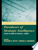 Paradoxes of Strategic Intelligence