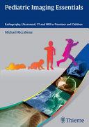 Pediatric Imaging Essentials Book