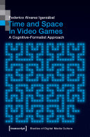 Time and Space in Video Games Pdf/ePub eBook